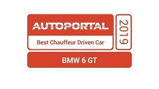 Autoportal Best Chauffeur Driven Car 2019 – BMW 6 GT