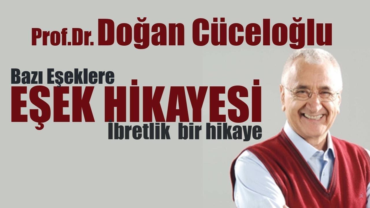 Prof.Dr. Doğan Cüceloğlu  - Bir Eşek Hikayesi (Mutlaka İzleyin)