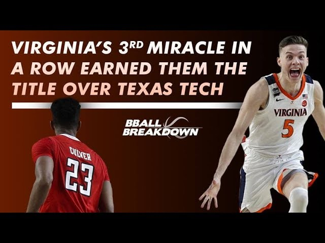 Virginia Vs Texas Tech The Most Thrilling National Championship Ever Youtube
