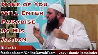 None of You Will Enter Paradise by His Action (ie.,Deeds) ᴴᴰ┇ Mohammad Hoblos ┇ Dawah Team