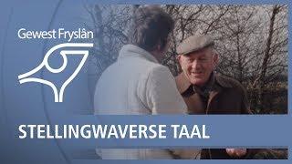 GEWEST FRYSLAN: Stellingwarverse taal