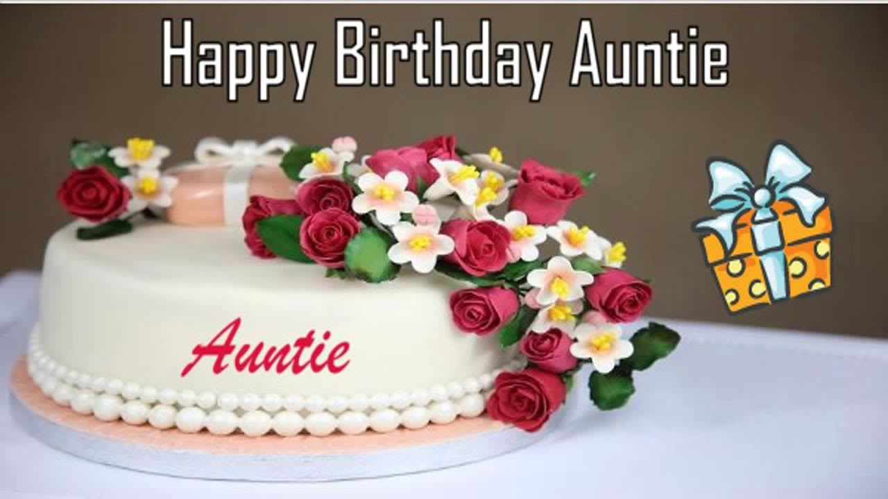 Happy Birthday Auntie Image Wishes Youtube
