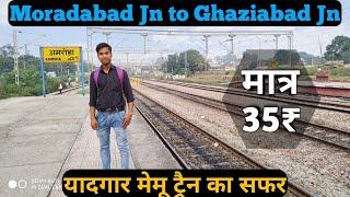Moradabad to Ghaziabad Best Train Journey Compilation by MEMU Train