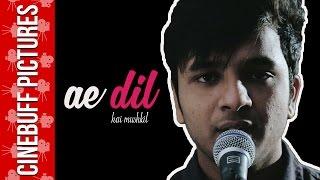 Ae Dil Hai Mushkil Cover | Shivankur Vashisht | Arijit Singh | Pritam | Ranbir Kapoor | Karan Johar