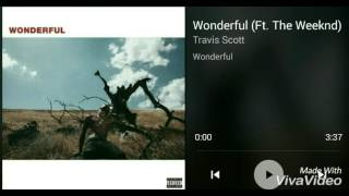 Travis Scott- Wonderful (ft. The Weeknd)