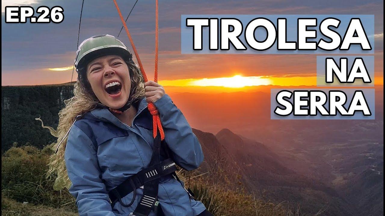 SERRA DO RIO DO RASTRO | Nascer do Sol, TIROLESA + Cascatas do Avencal - Ep 26