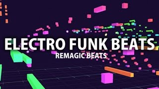 Electro Funk Experimental Sessions Vol.1 by Remagic