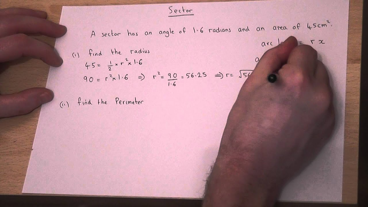 Sectors : Arc Length And Area Of A Sector : Finding The Radius
