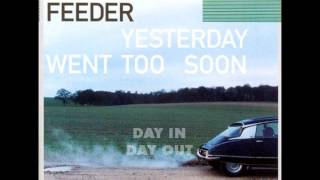 Repeat youtube video Feeder - Yesterday Went Too Soon [Full Album] UK Version