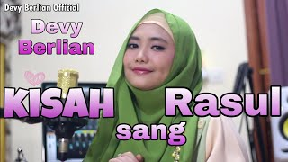 KISAH SANG ROSUL COVER BY DEVY BERLIAN link download mp3 di description