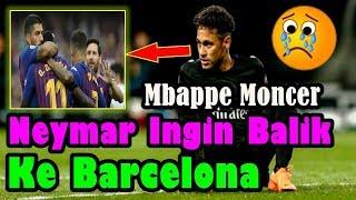 SUNGGUH MENYEDIHKAN!!! Kylian Mbappe Moncer, Neymar Jadi Ingin Balik ke Barcelona