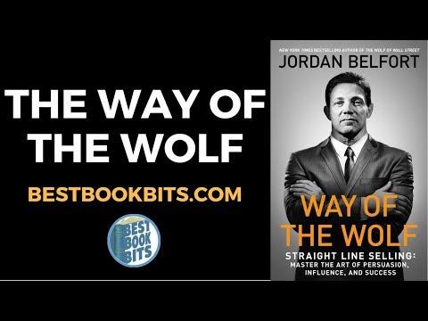 Jordan Belfort: Way Of The Wolf Book Summary