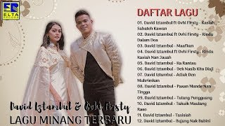 Download lagu Lagu Minang Terbaru 2019 Terpopuler David Iztambul Feat Ovhi Firsty FULL ALBUM MP3