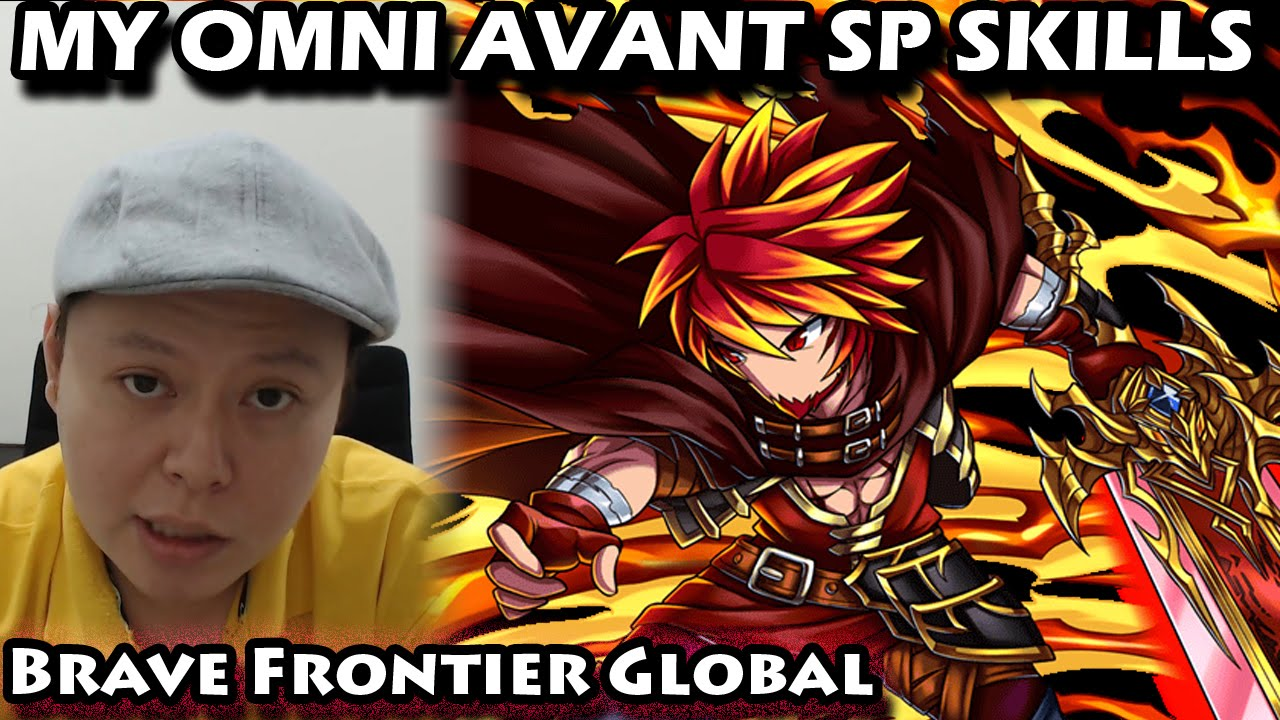 Omni Avant - My SP Skills (Brave Frontier Global)