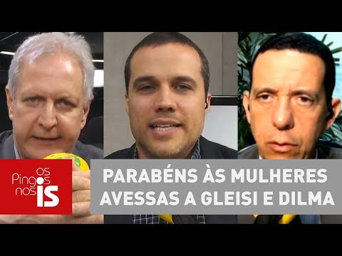 Debate: Parabéns às Mulheres Avessas A Gleisi E Dilma