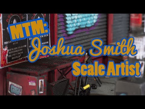MTM: Joshua Smith | Scale Artist