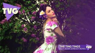 Download The Ting Tings - Do It Again (Embody Remix)