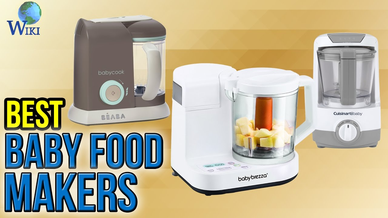 10 Best Baby Food Makers 2017 Youtube