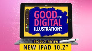 NEW APPLE IPAD 10.2 2019: Good For Digital Illustration? (An Artist's Review)