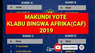 MAKUNDI YA KLAB BINGWA-2019/KUNDI LA SIMBA SC BALAA TUPU