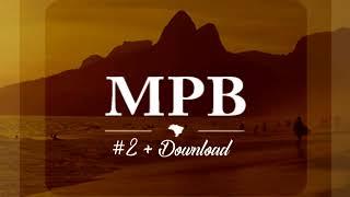 Baixar AS MELHORES DO MPB (ATUAIS E ANTIGAS) #2 + DOWNLOAD