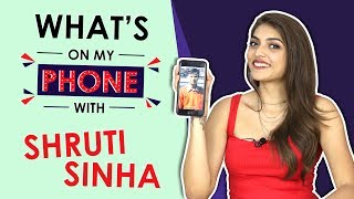 Shruti Sinha: What's On My Phone | Phone Secrets Revealed | India Forums thumbnail
