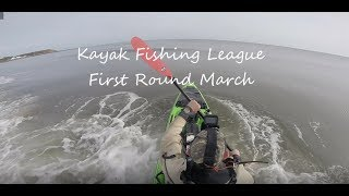 Kayak Fishing League Match First Round March