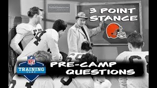 Football Gameplan's 3 Point Stance - Browns Pre-Camp Questions