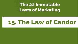 """The 22 Immutable Laws of Marketing-15. """"The Law of Candor"""""""