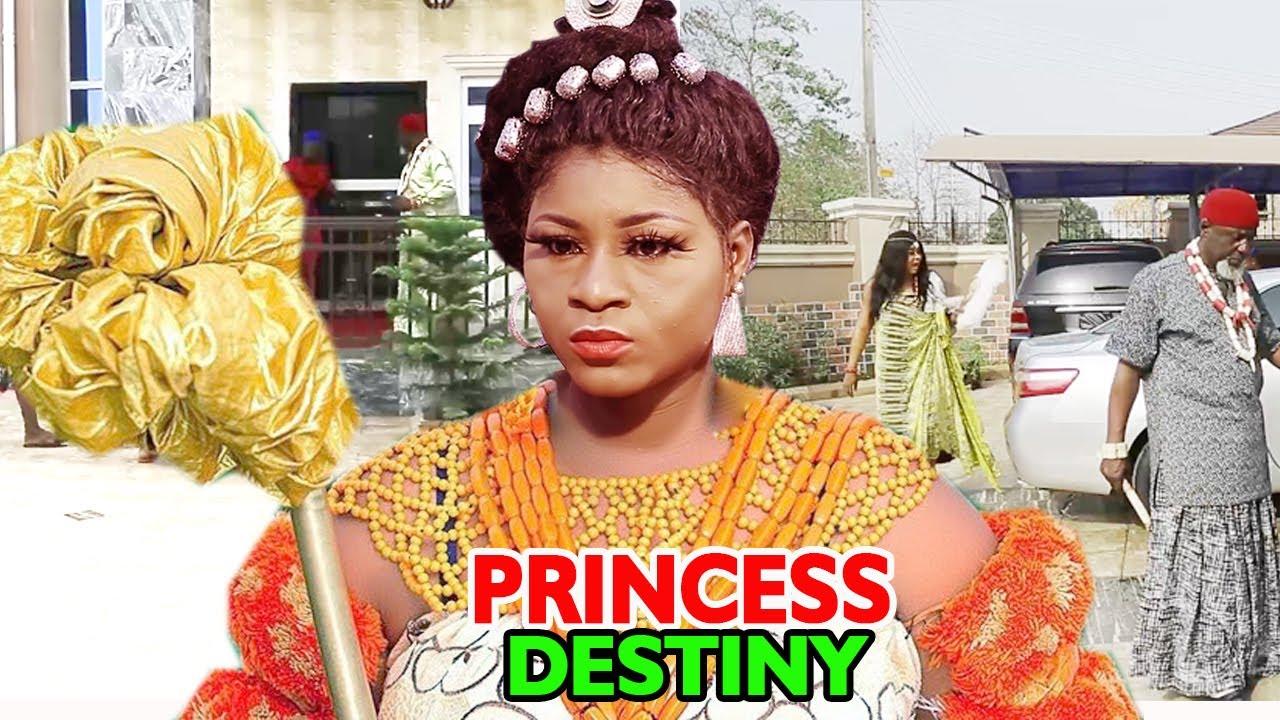 Download Princess Destiny COMPLETE MOVIE - 2020 Latest Nigerian Nollywood Movie