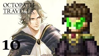 The Dark Sewer Experiments: Octopath Traveler: Part 10