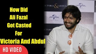 Ali Fazal interesting Story Of Geting Casted For Victoria And Abdul Movie