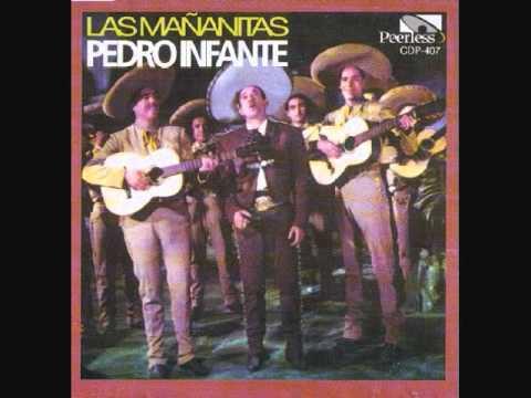 Pedro Infante - Mañanitas Tapatias