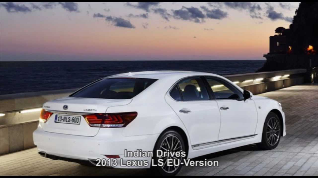2013 Lexus LS EU-Version - Video Details - YouTube
