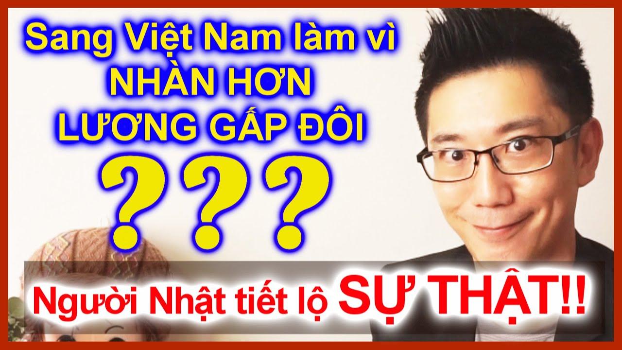 Người Nhật sang Việt Nam làm việc vì NHÀN HƠN & LƯƠNG GẤP ĐÔI ở Nhật? Sasapi tiết lộ sự thật!