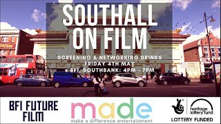 Southall on Film Screening & Networking event at BFI Southbank