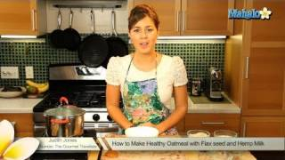 How to Make Healthy Oatmeal With Flax Seed and Hemp Milk
