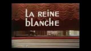 Au Théâtre Ce Soir - La Reine Blanche (1972) - Jackie Sardou, Jacques Morel, Genevieve Fontanel