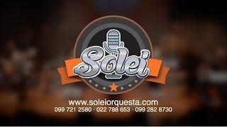 SOLEI ORQUESTA / MEDLEY 20 AÑOS