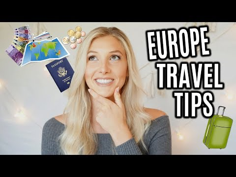 EUROPE TRAVEL TIPS!