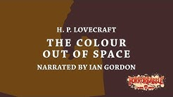 """The Colour Out of Space"" by H. P. Lovecraft / A HorrorBabble Production"