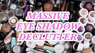DECLUTTERING OVER HALF OF MY EYE SHADOWS!!!!