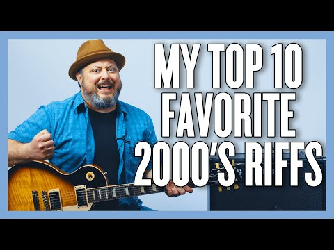 My FAVORITE Top 10 Riffs Of The 2000's!