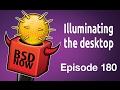 Illuminating the desktop | BSD Now 180