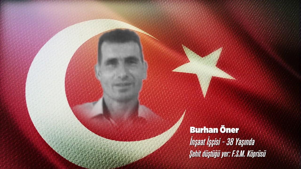 15 Temmuz Şehidi Burhan Öner