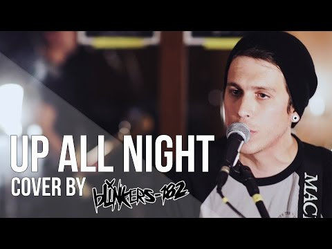 blink-182 - Up All Night (cover by blinkers-182)