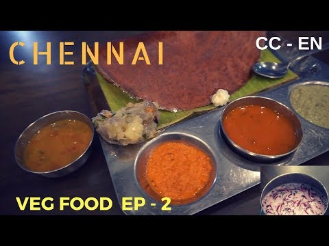 Chennai South Indian veg food Episode 2
