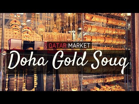 Doha Gold Souq in Al Ashat Street, Old Al Ghanim | Qatar Mar