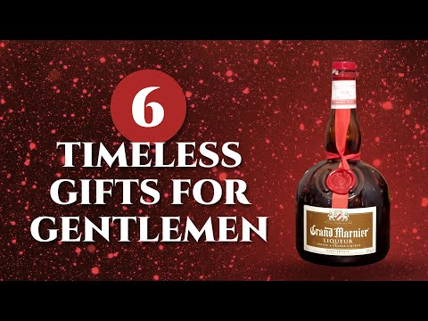 6 Timeless Gifts for Gentlemen - Gift Ideas for Christmas & More Holidays