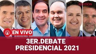🔴 EN VIVO│3ER. Debate Presidencial JNE 2021: candidatos debaten por la última fecha